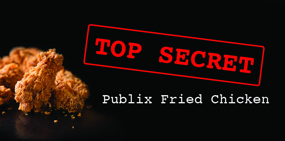 7 Things You Didn't Know About Publix Fried Chicken