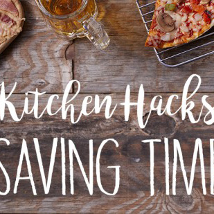 Kitchen Hacks: Saving Time